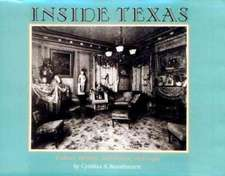 Inside Texas:  Culture, Identity and Houses, 1878-1920