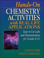 Hands–On Chemistry Activities with Real–Life Applications: Easy–to–Use Labs and Demonstrations for Grades 8–12
