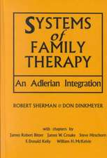 Systems of Family Therapy: An Adlerian Integration