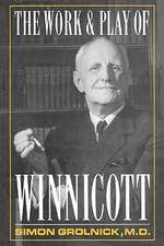 Work and Play of Winnicott