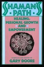 Shaman's Path:  Healing, Personal Growth, & Empowerment