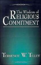 The Wisdom of Religious Commitment