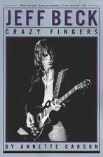 Jeff Beck - Crazy Fingers:  Vocal Score