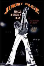 Jimmy Page:  An Unauthorized Biography