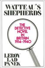 Watteau's Shepherds: The Detective Novel in Britain, 1914–1940