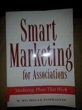 Poskaitis, M:  Smart Marketing for Associations