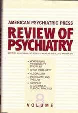 American Psychiatric Press Review of Psychiatry