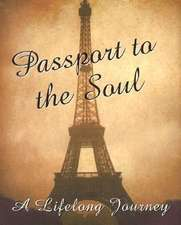 Passport to the Soul [With 24k Gold-Plated Charm]