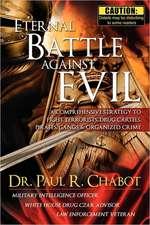 Eternal Battle Against Evil
