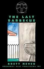 The Last Barbecue