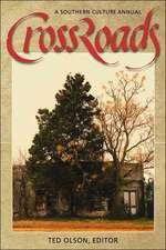 Crossroads:  A Southern Culture Annual