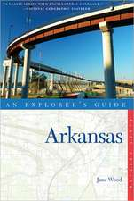 An Explorer's Guide:  Arkansas