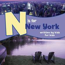 N Is for New York:  Written by Kids for Kids