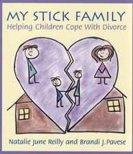 My Stick Family:  Helping Children Cope with Divorce