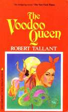Voodoo Queen, The