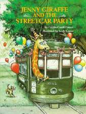 Jenny Giraffe and the Streetcar Party