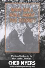 Who Will Roll Away the Stone?:  Discipleship Queries for First World Christians