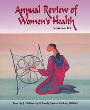 Annual Review Women's Health Vol III