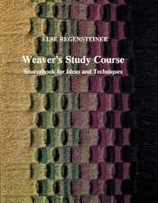 Weaver's Study Course: Sourcebook for Ideas & Techniques