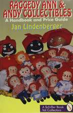 Raggedy Ann and Andy Collectibles: A Handbook and Priceguide
