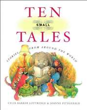 Ten Small Tales: Stories from Around the World
