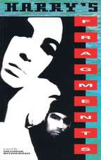 Harry's Fragments: A Novel of International Puzzlement