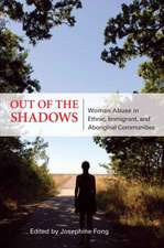 Out of the Shadows: Woman Abuse in Ethnic, Immigrant, and Aboriginal Communities