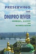 Preserving the Dnipro River: Harmony, History & Rehabilitation