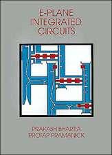 E-Plane Integrated Circuits