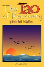 Tao of Recovery