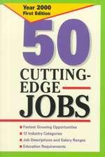 50 Cutting Edge Jobs