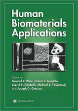 Human Biomaterials Applications