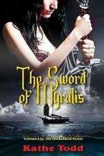 The Sword of Myralis