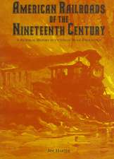 Harter, J:  American Railroads of the Nineteenth Century