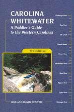 Carolina Whitewater:  A Paddler's Guide to the Western Carolinas