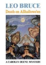 Death on Allhallowe'en:  A Carolus Deene Mystery