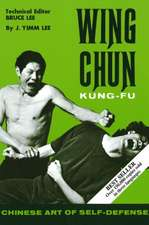 Wing Chun Kung Fu: Chinese Art of Self-Defense