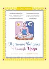 Hormone Balance Through Yoga:  A Pocket Guide for Women Over 40