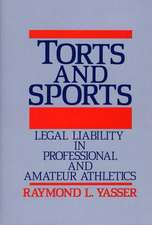 Torts and Sports:  Legal Liability in Professional and Amateur Athletics