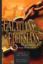 The Books of Galatians & Ephesians:  By Grace Through Faith