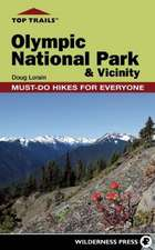 Top Trails:  Olympic National Park & Vicinity