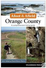 Afoot and Afield:  A Comprehensive Hiking Guide