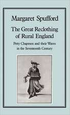 The Great Reclothing of Rural England:  Petty Chapman and Their Wares in the Seventeenth Century