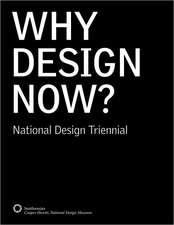 Why Design Now?:  National Design Triennial