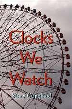 Clocks We Watch