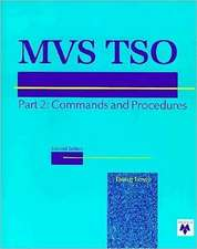 MVS TSO, Part 2: Commands, CLIST, & REXX