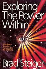 Exploring the Power Within