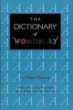 The Dictionary of Wordplay