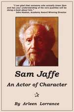 Sam Jaffe:  An Actor of Character