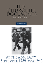 The Churchill Documents, Volume 14: At the Admiralty, September 1939 – May 1940